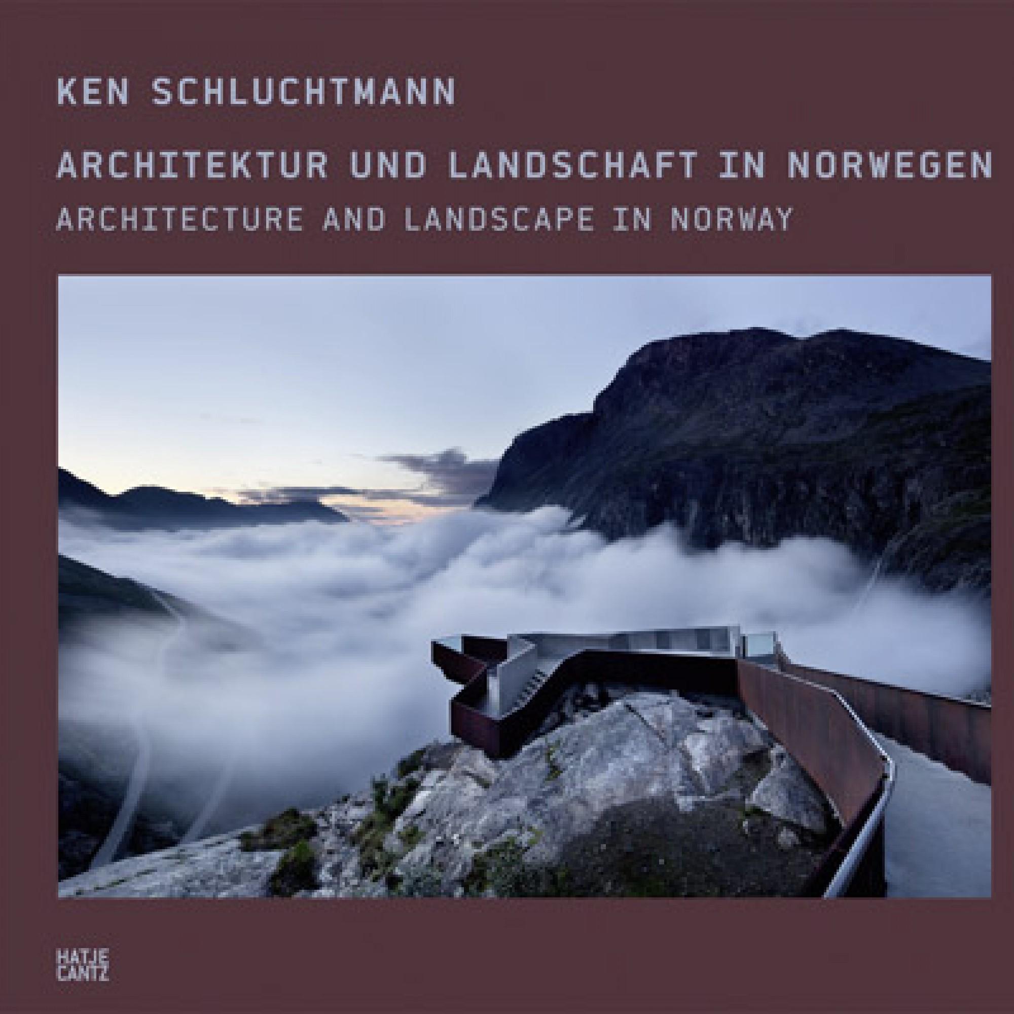 Ken Schluchtmann – Architektur und Landschaft in Norwegen