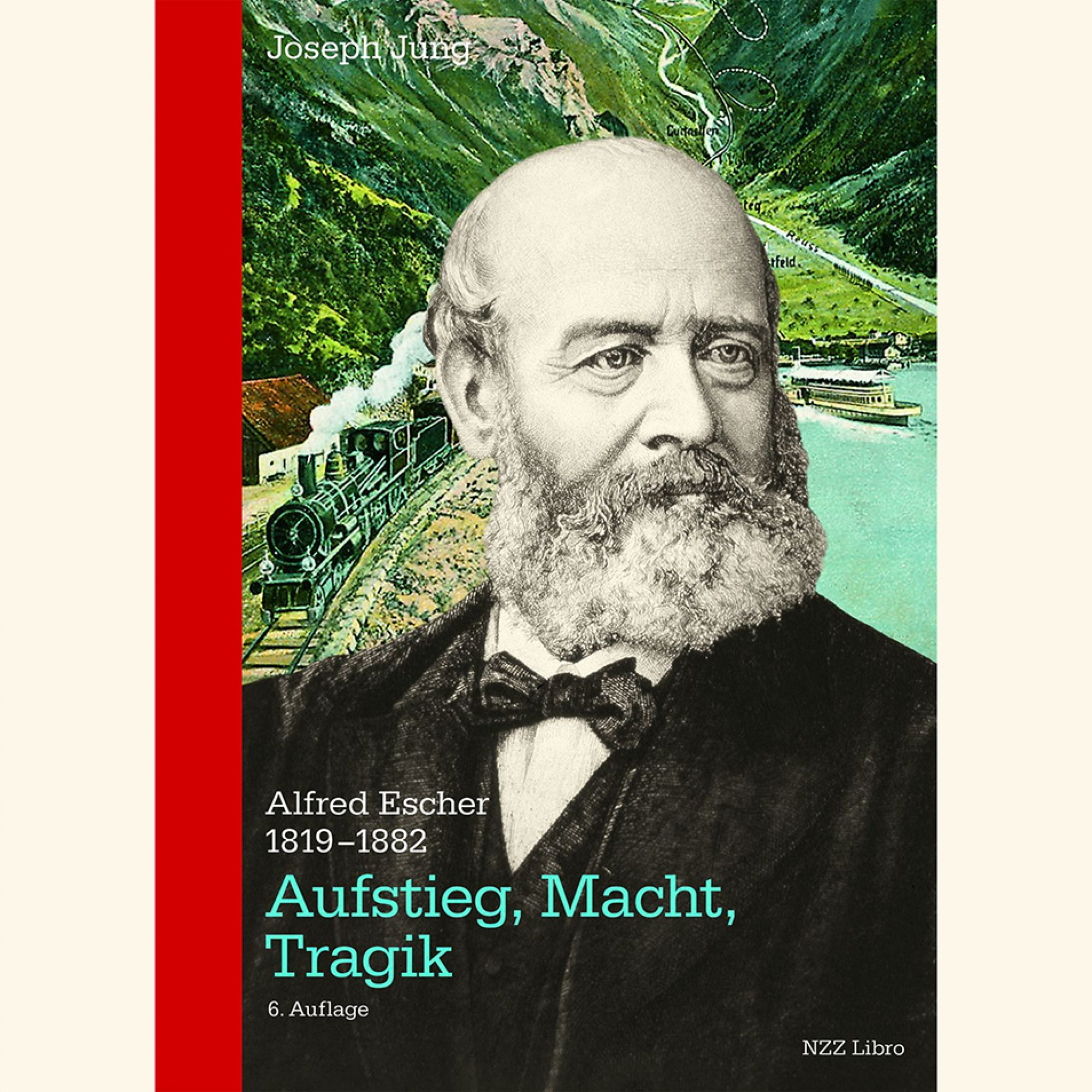 Buchtipp: Alfred Escher –Aufstieg, Macht, Tragik