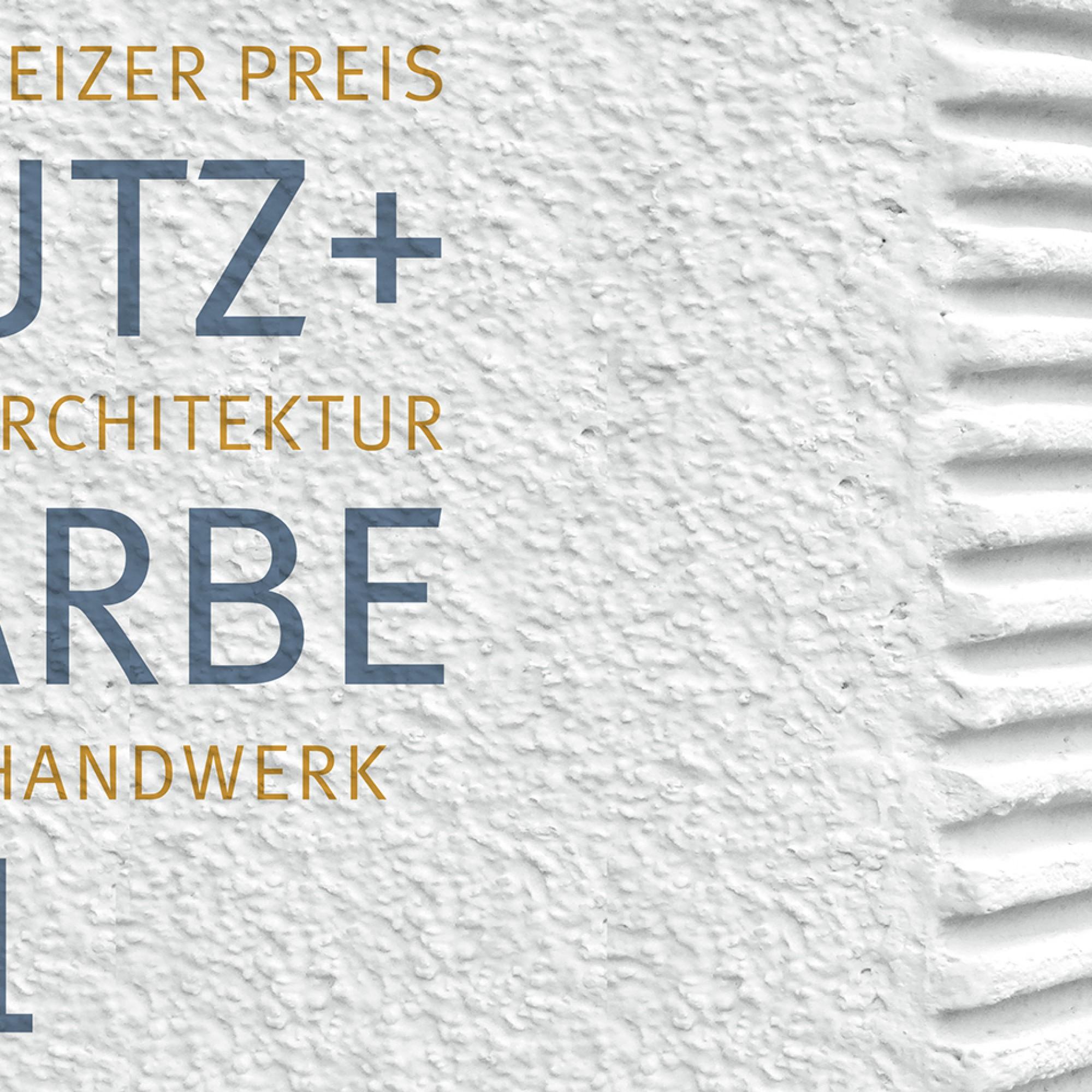 Schweizer Preis für Putz und Farbe