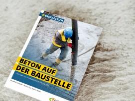 Broschüre «Beton auf der Baustelle» von Baukader