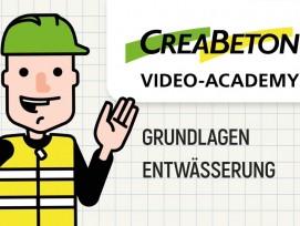 Creabeton Video-Academy Grundlagen Entwässerung